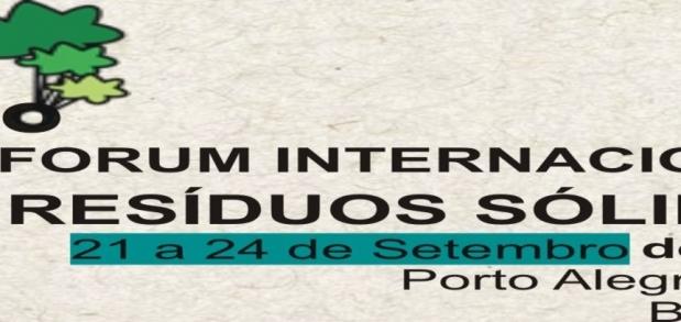 11º FIRS - FÓRUM INTERNACIONAL DE RESÍDUOS SÓLIDOS